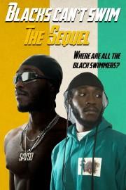 Blacks Can't Swim: The Sequel