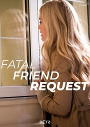 Fatal Friend Request