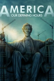 America: Our Defining Hours