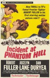 Incident at Phantom Hill