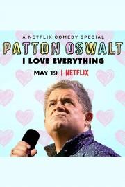 Patton Oswalt: I Love Everything