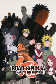 Naruto Shippuden the Movie Road to Ninja